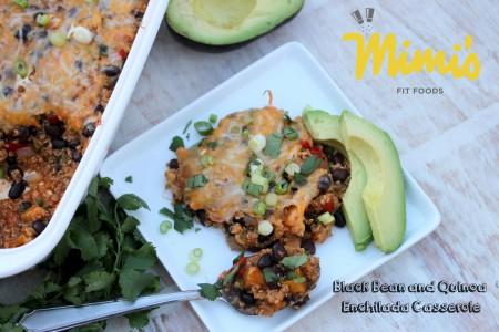 Black Bean & Quinoa Enchilada Casserole | Mimi's Fit Foods