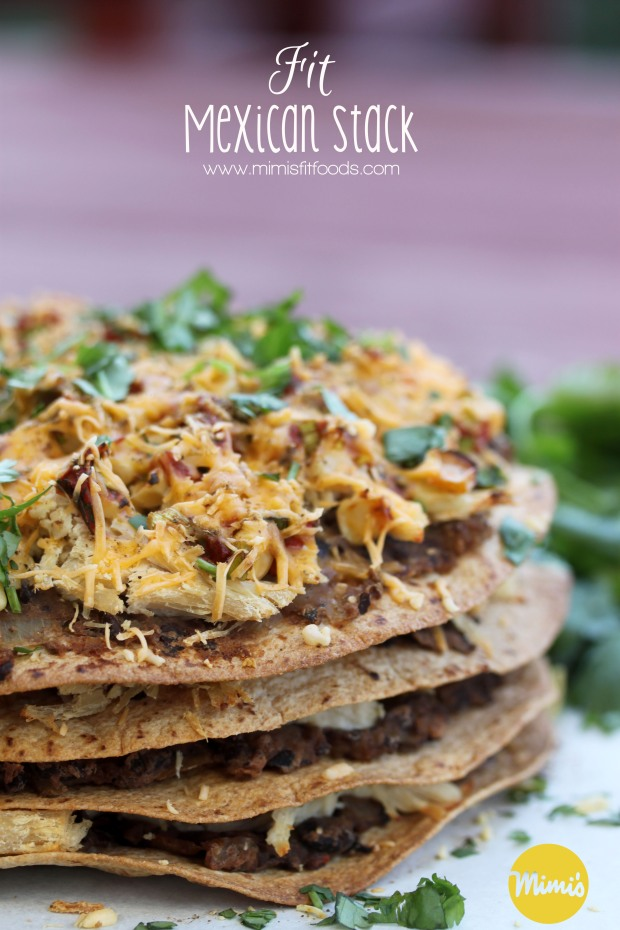 Fit Mexican Stack || Mimi's Fit Foods